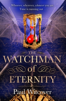 The Watchman of Eternity, Paperback / softback Book