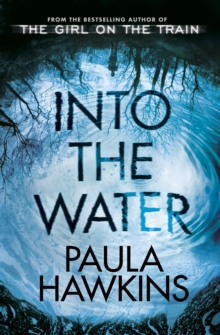 Into the Water : The Number One Bestseller