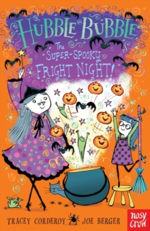 Hubble Bubble: The Super Spooky Fright Night, Paperback / softback Book