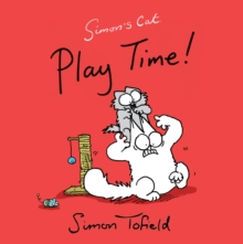 Play Time! : A Simon's Cat Book, Paperback / softback Book