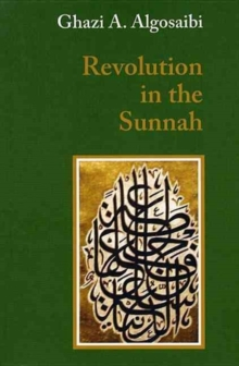 A Revolution in the Sunnah, Paperback / softback Book