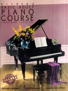 Alfred's Basic Adult Piano Course : Lesson Book Level 1, Paperback Book