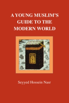 A Young Muslim's Guide to the Modern World, Paperback / softback Book