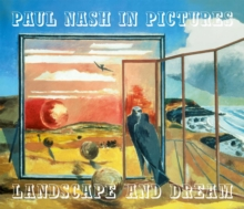 Paul Nash in Pictures : Landscape and Dream, Hardback Book