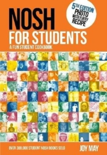 NOSH for Students : A Fun Student Cookbook - Photo with Every Recipe, Paperback / softback Book
