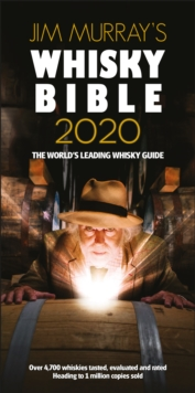 Jim Murray's Whisky Bible 2020 : Rest of World, Paperback / softback Book