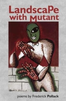 Landscape with Mutant, Paperback / softback Book