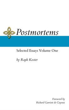 Postmortems : Selected Essays Volume One