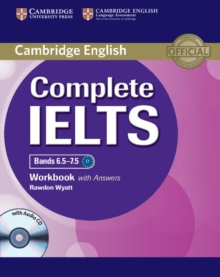 Complete : Complete IELTS Bands 6.5-7.5 Workbook with Answers with Audio CD, Mixed media product Book