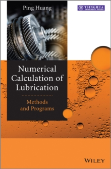 Numerical Calculation of Lubrication : Methods and Programs, Hardback Book