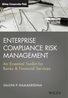 Enterprise Compliance Risk Management : An Essential Toolkit for Banks and Financial Services, Hardback Book