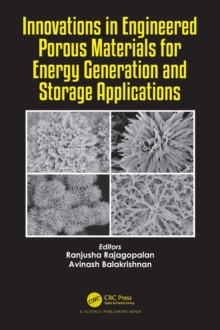 Innovations in Engineered Porous Materials for Energy Generation and Storage Applications, Hardback Book