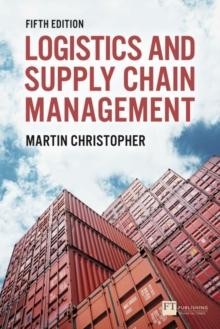 Logistics & Supply Chain Management, Paperback / softback Book