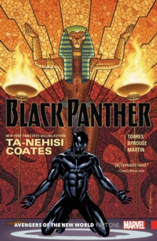 Black Panther Book 4: Avengers Of The New World Part 1, Paperback / softback Book