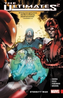 Ultimates 2 Vol. 2: Eternity War, Paperback Book