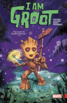 I Am Groot, Paperback / softback Book