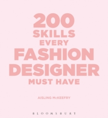 200 Skills Every Fashion Designer Must Have, Paperback Book