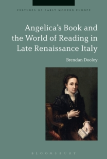 Angelica's Book and the World of Reading in Late Renaissance Italy, Paperback / softback Book