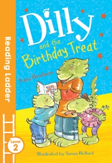 Dilly and the Birthday Treat, Paperback / softback Book