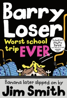 Barry Loser: worst school trip ever!, Paperback Book