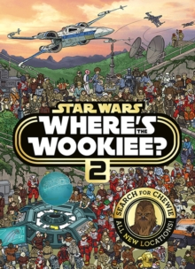 Star Wars Where's the Wookiee? 2 Search and Find Activity Book, Hardback Book