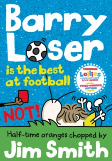 Barry Loser is the best at football NOT!, Paperback Book