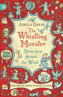 The Whistling Monster Stories From Around The World