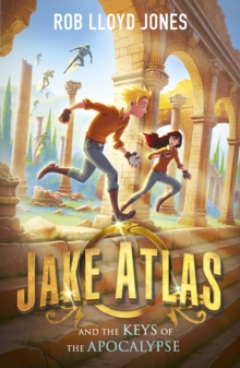 Jake Atlas and the Keys of the Apocalypse, Paperback / softback Book