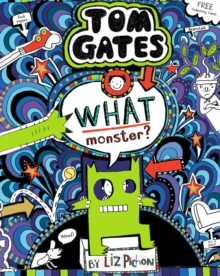What Monster? (Tom Gates #15) (PB), Paperback / softback Book