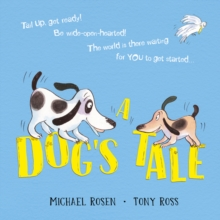 A Dog's Tale: Life Lessons for a Pup, Paperback / softback Book