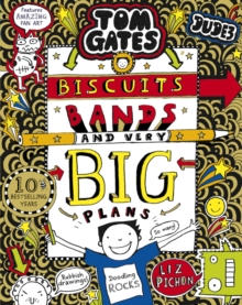 Tom Gates: Biscuits, Bands and Very Big Plans, Paperback / softback Book