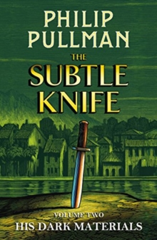 His Dark Materials: The Subtle Knife, Hardback Book