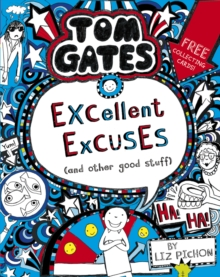 Tom Gates: Excellent Excuses (And Other Good Stuff, Paperback / softback Book