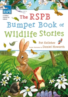 The RSPB Bumper Book of Wildlife Stories, Paperback / softback Book