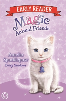 Magic Animal Friends Early Reader: Amelia Sparklepaw : Book 6, Paperback Book