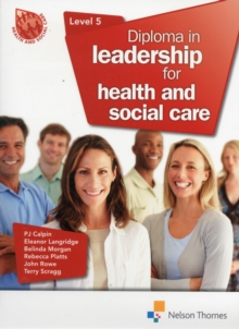 Diploma in Leadership for Health and Social Care Level 5, Paperback Book