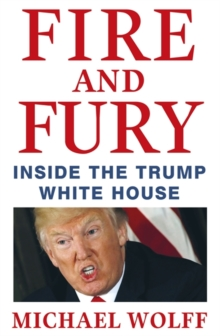 Fire and Fury, Hardback Book