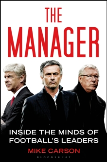 The Manager : Inside the Minds of Football's Leaders, Paperback / softback Book