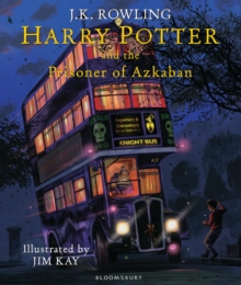 Harry Potter and the Prisoner of Azkaban : Illustrated Edition, Hardback Book