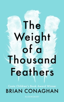 The Weight of a Thousand Feathers, Hardback Book