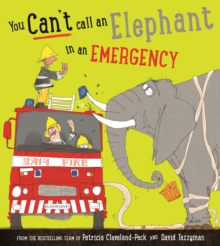 You Can't Call an Elephant in an Emergency, Paperback / softback Book