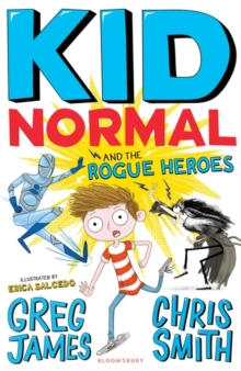 Kid Normal and the Rogue Heroes: Kid Normal 2, Paperback / softback Book