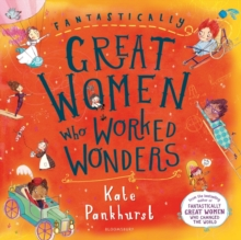 Fantastically Great Women Who Worked Wonders, Paperback / softback Book