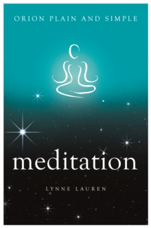 Meditation, Orion Plain and Simple, Paperback / softback Book