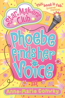 Phoebe Finds Her Voice, Paperback / softback Book