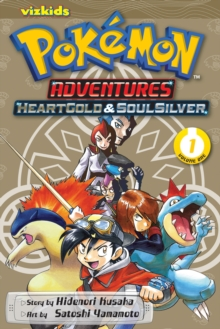 Pokemon Adventures: Heart Gold Soul Silver, Vol. 1, Paperback / softback Book