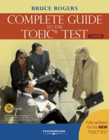The Complete Guide to the TOEIC Test : iBT Edition, Paperback / softback Book