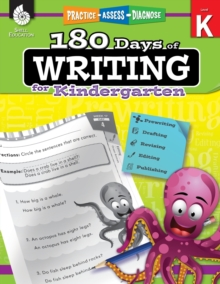 180 Days of Writing for Kindergarten : Practice, Assess, Diagnose, Paperback / softback Book
