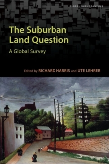 The Suburban Land Question : A Global Survey, Paperback / softback Book