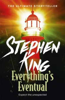Everything's Eventual, Paperback / softback Book